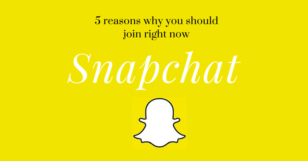 5 reasons why you should join Snapchat